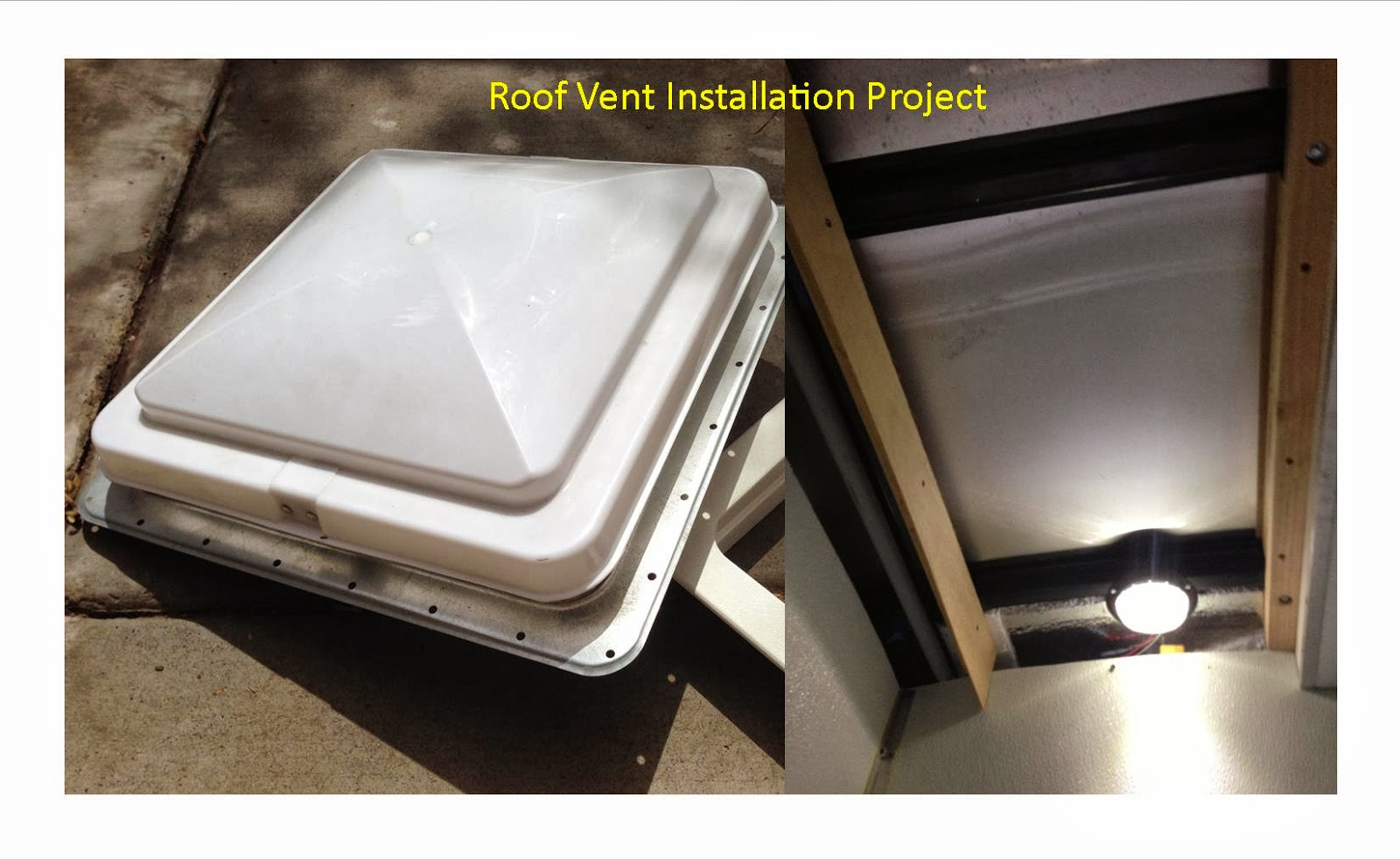 the diy corner installing an rv type roof vent - Trailer Roof Vent