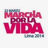 Marcha por la Vida - Lima 2014 - Sábado 22 Marzo