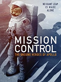 Sứ Mệnh Của Apollo - Mission Control: The Unsung Heroes of Apollo Read (2017)