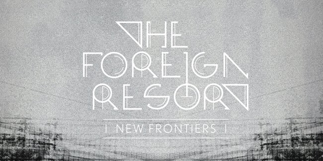 http://goodbecausedanish.blogspot.com/2014/02/the-foreign-resort-new-frontiers-album.html