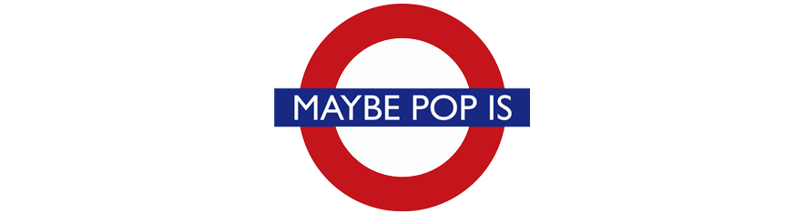Maybe Pop Is official website