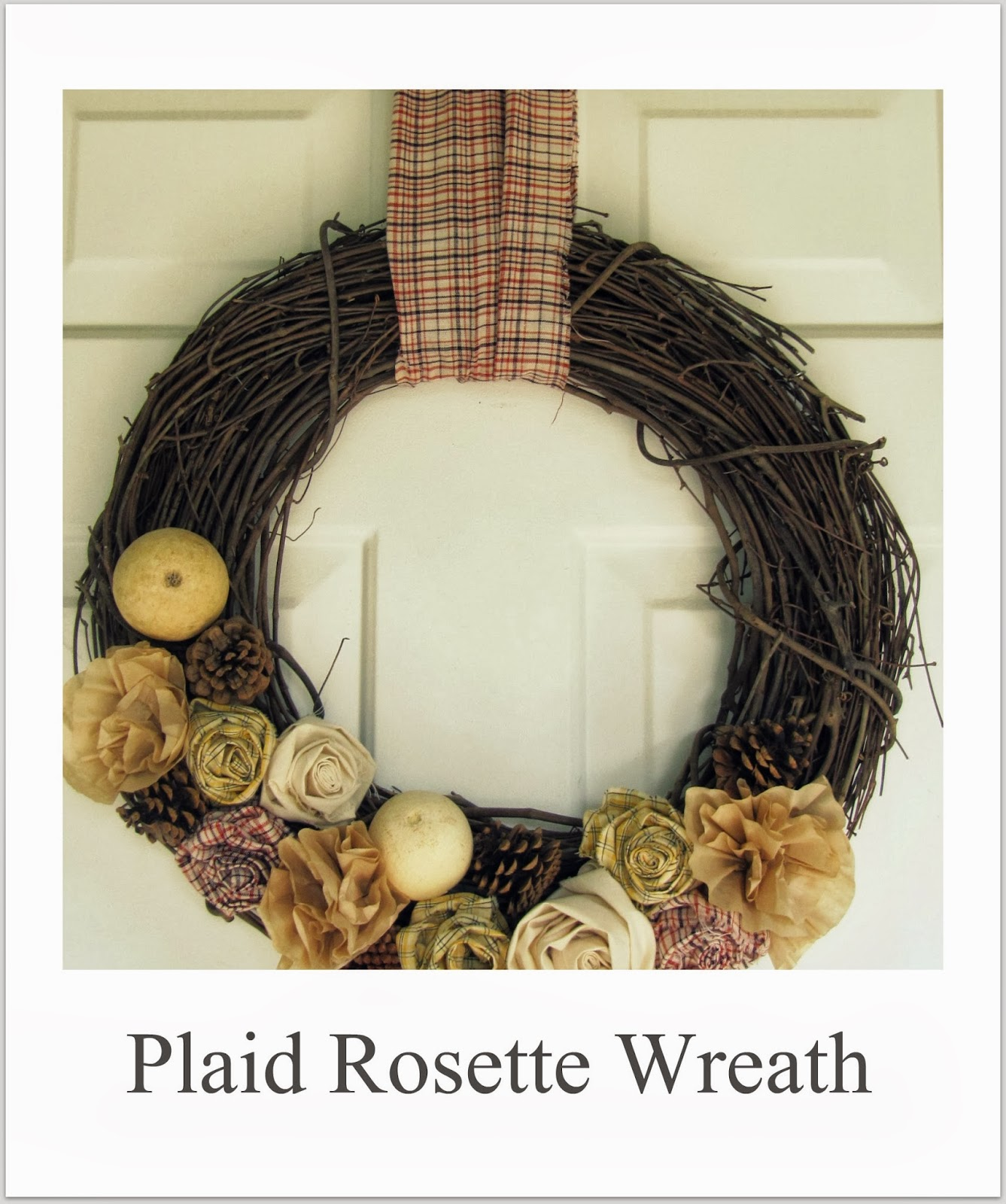 http://thewickerhouse.blogspot.com/2011/09/plaid-rosette-wreath.html