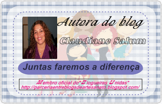Autora do Blog - Claudiane Salum.