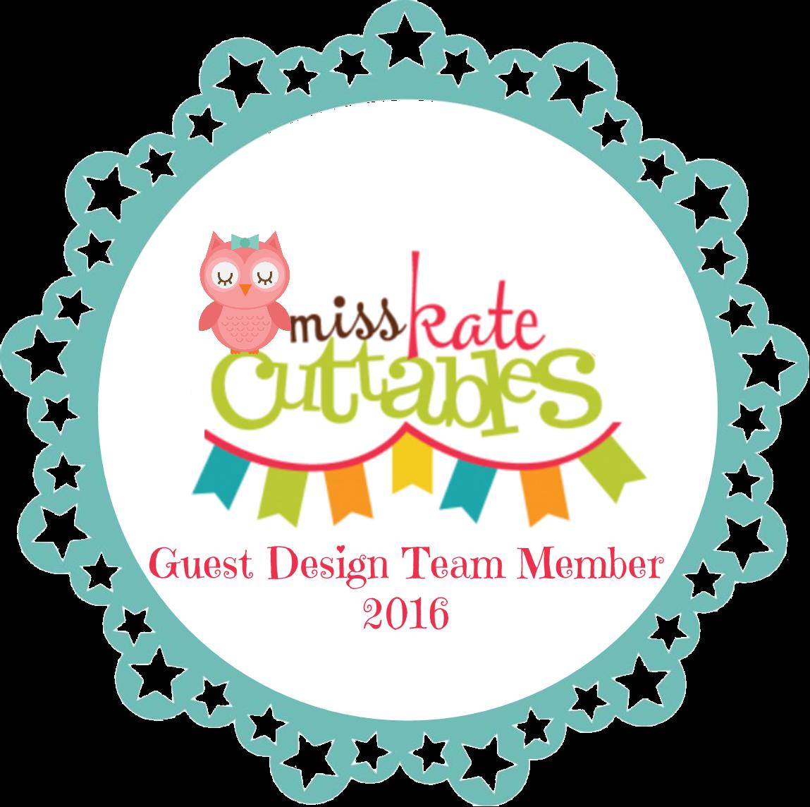 Miss Kate Cuttables Guest Design Team Member 2016