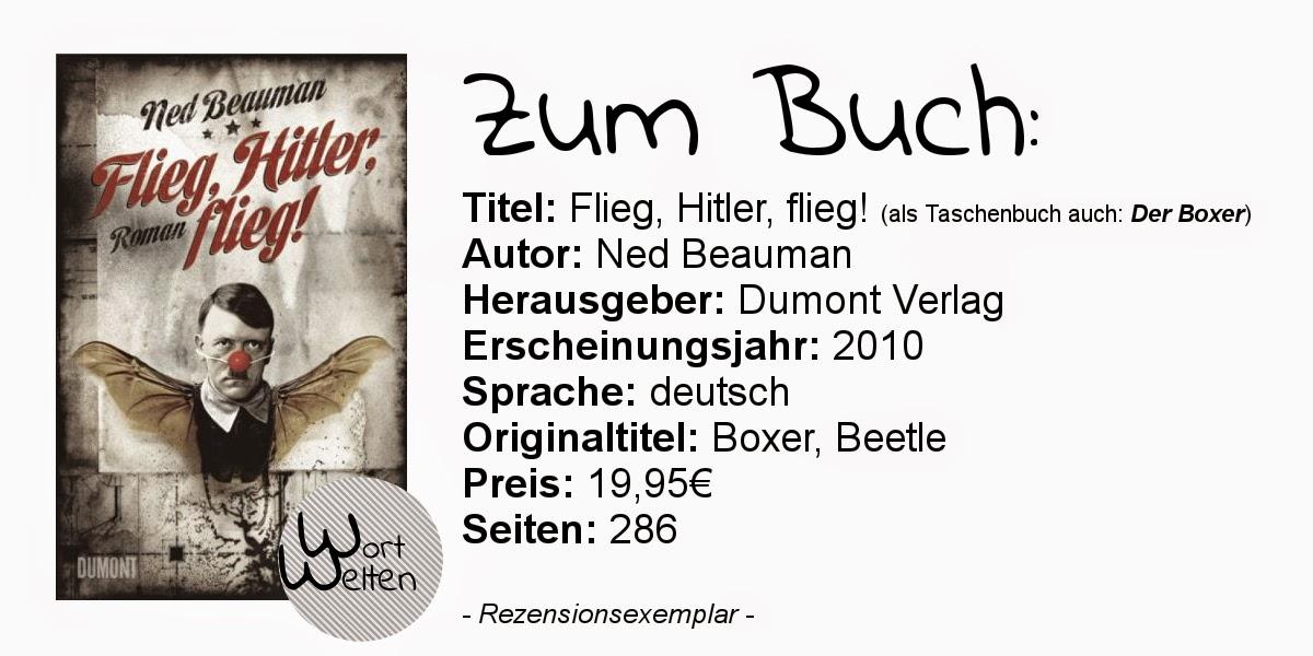 http://www.dumont-buchverlag.de/buch/Ned_Beauman_Flieg,_Hitler,_flieg!/6083