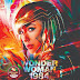 """"""" Wonder Woman 1984 """" Review . Gal Gadot Shines ."""
