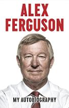 Alex Ferguson: My Autobiography by Sir Alex Ferguson book cover