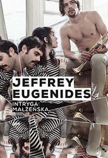 Jeffrey Eugenides. Intryga małżeńska. / Zaproszenie do blogowej zabawy
