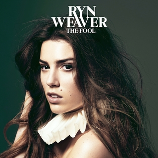 Ryn Weaver - The Fool
