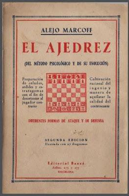 El Ajedrez (del método psicológico y su evolución), libro de Alexis Marcoff