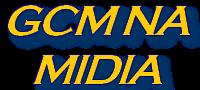 GCM NA MIDIA