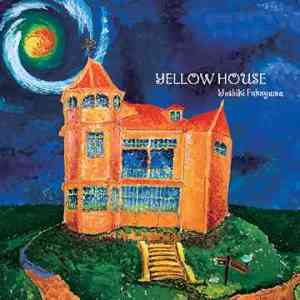 YELLOW HOUSE %255BAlbum%255D%2BYELLOW%2BHOUSE%2B%255B2007.08.22%255D
