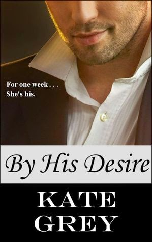 http://www.amazon.com/His-Desire-Kate-Grey-ebook/dp/B0082ZE4R0/ref=sr_1_1?ie=UTF8&qid=1397521293&sr=8-1&keywords=by+his+desire+kate+grey