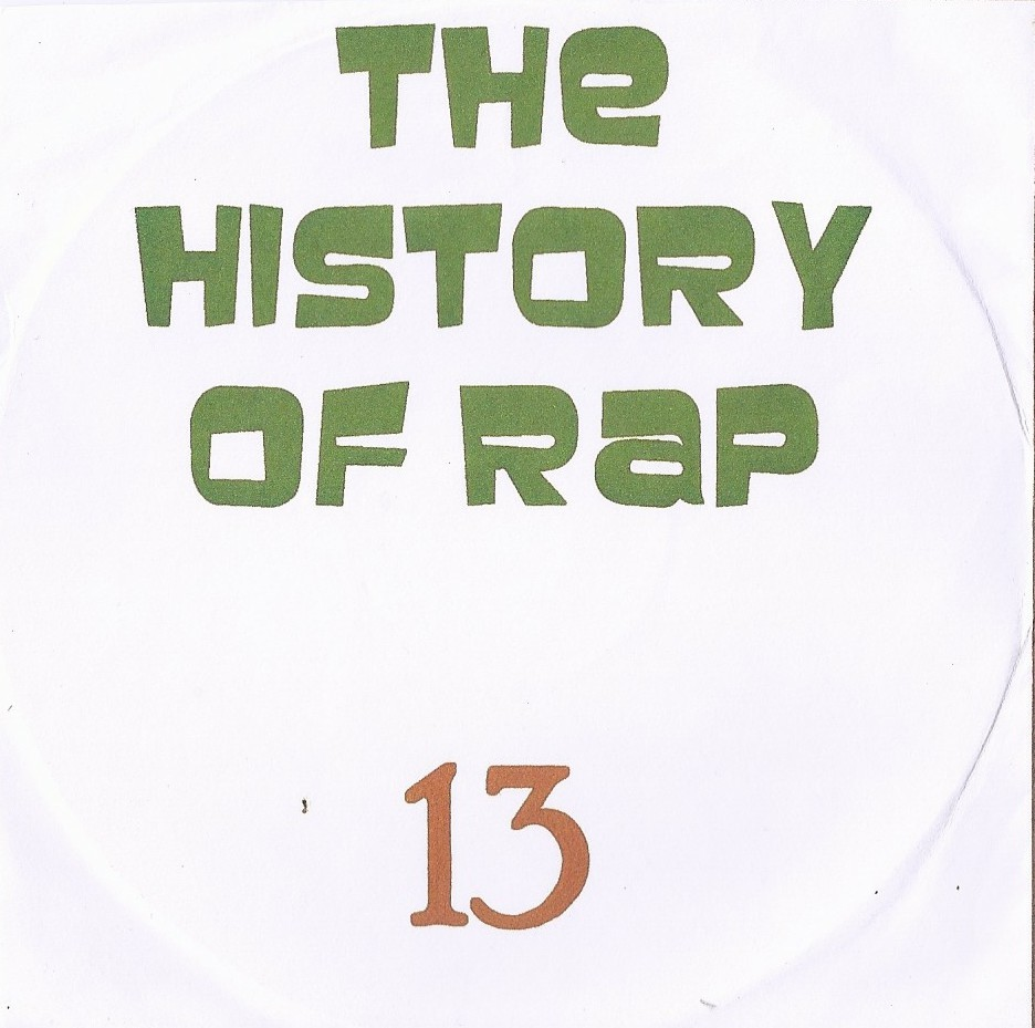 THE HISTORY  OF HIP HOP VOL. 13 - RARIDADE