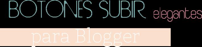 Botones subir elegantes y sencillos para blogger