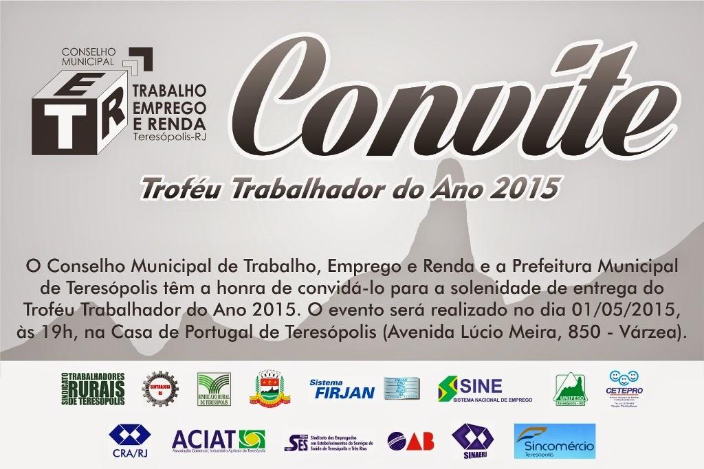 CONVITE Troféu Trabalhador do Ano em Teresópolis ,nesta sexta, 1º
