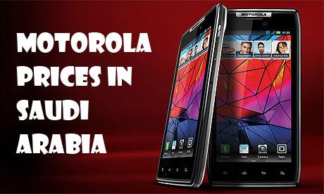 motorola smartphones 2012. motorola prices in saudi arabia 2012 smartphones