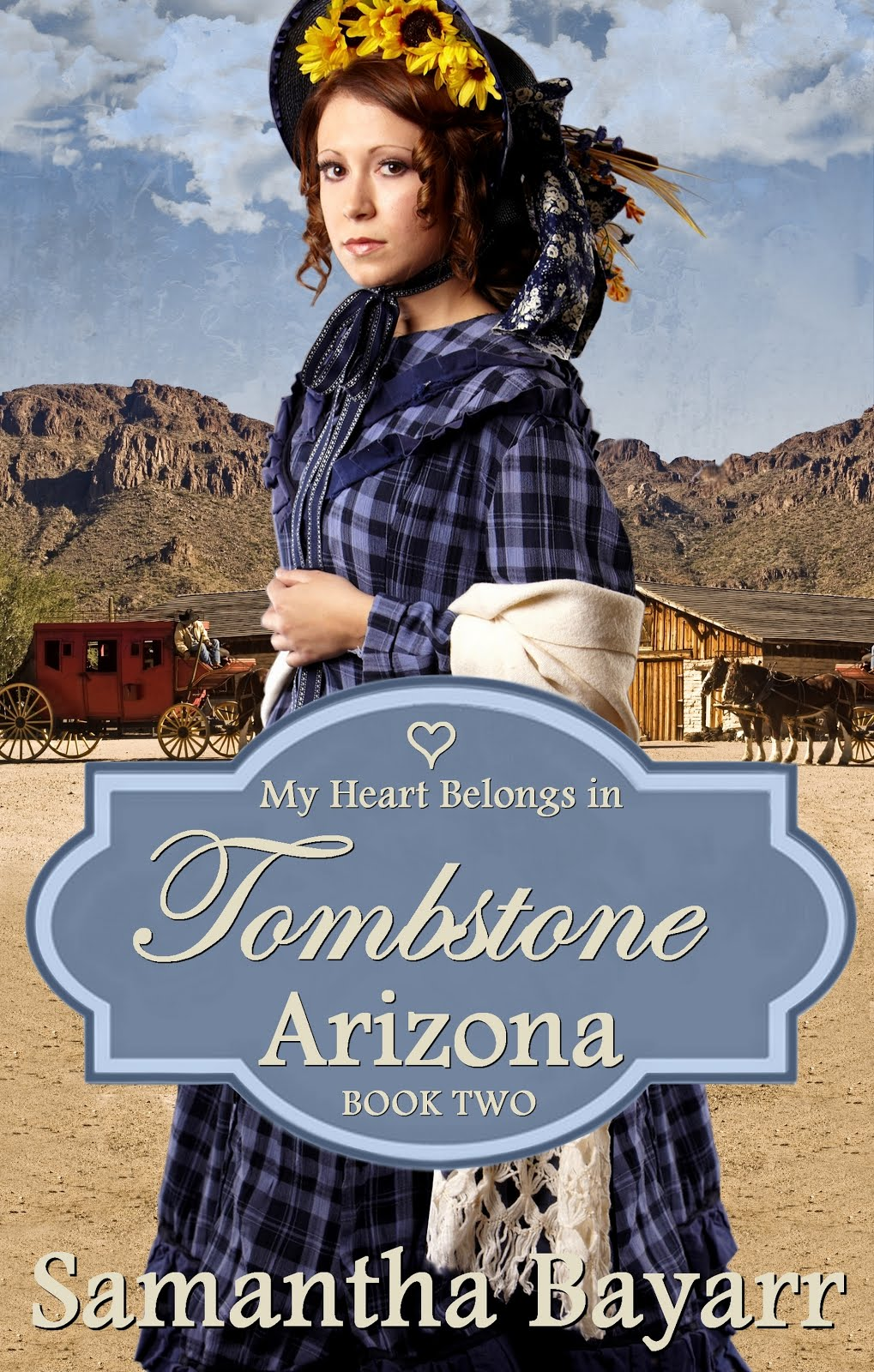 My Hear Belongs in Tombstone, Arizona