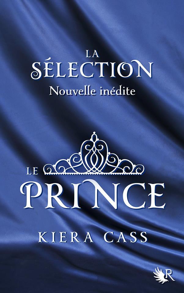 Mon Journal Intime: La sélection, tome 0.5 : Le prince de