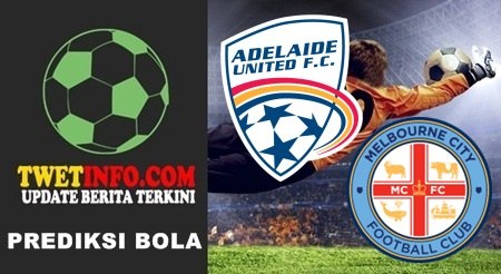 Prediksi Adelaide United vs Melbourne City