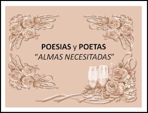 Poesías y Poetas, almas necesitadas