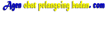 Agen Obat Pelangsing Badan 081384434775 Pelangsing Badan Fatloss,Lida,Fruit Plant 