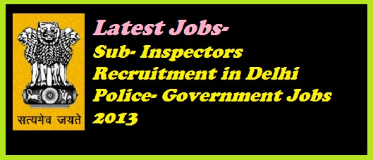 delhi police, delhi police job recruitment, delhi police jobs, latest job vaccancy