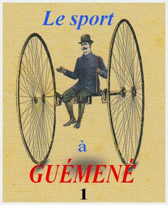 http://guemenesurscorff.blogspot.fr/2014/05/le-sport-guemene-chapitre-1-le-sport.html