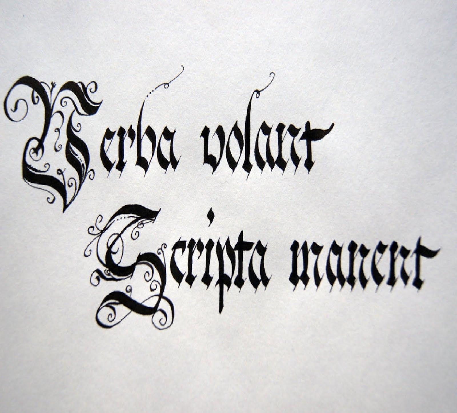 """""""Verba volant, scripta manent"""""""