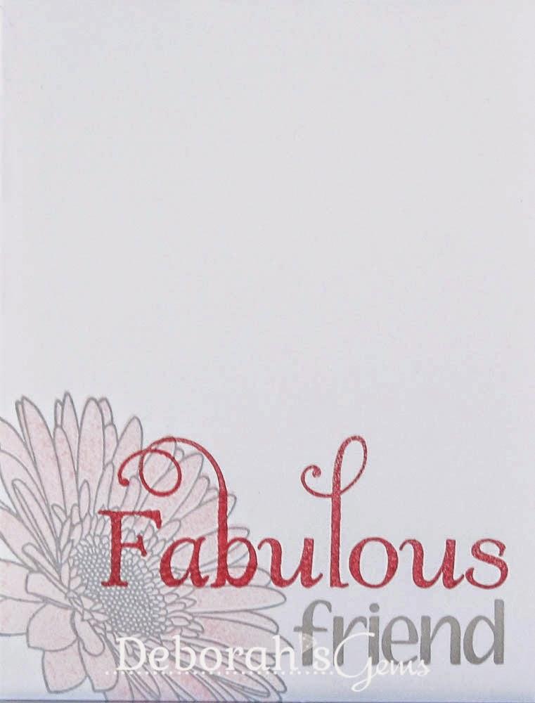 Fabulous Friend - photo by Deborah Frings - Deborah's Gems