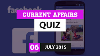 Current Affairs Quiz 6 July 2015