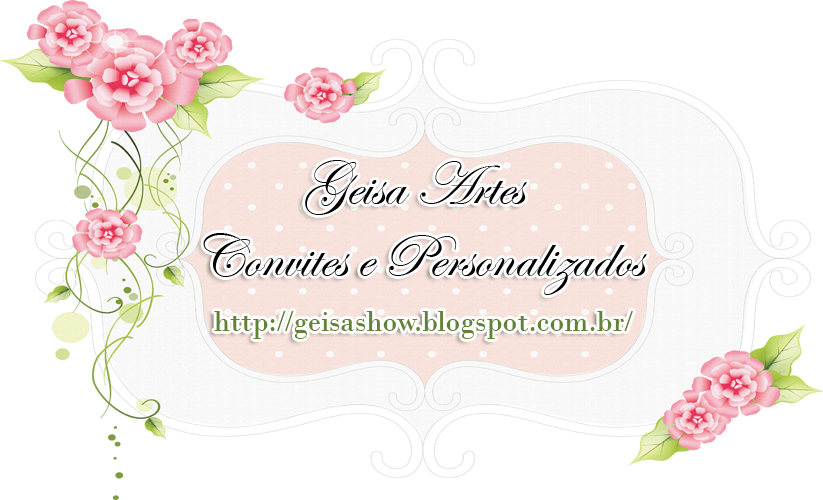 Geisa Artes convites e personalizados