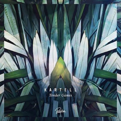 Kartell - Tender Games EP