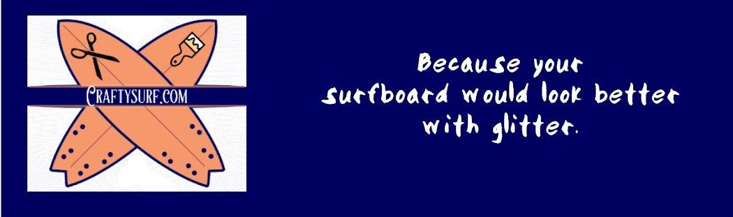 Crafty Surf = Crafts + Surf