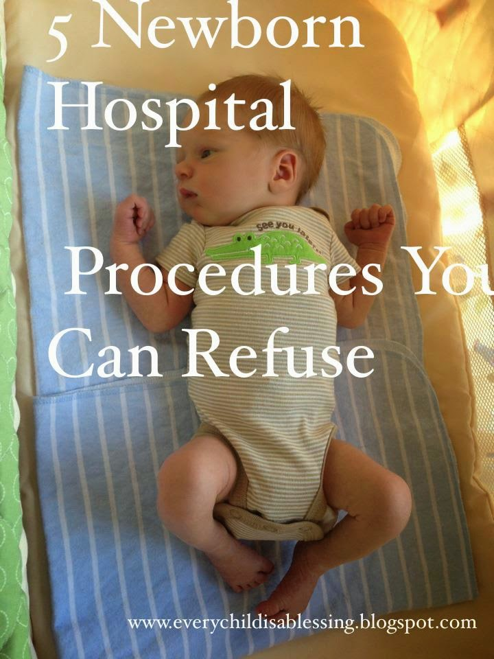 5 Newborn Hospital Procedures You Can Refuse   Every Child is a Blessing