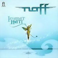Naff - Isyarat Hati (Full Album 2006)