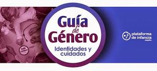 http://plataformadeinfancia.org/wp-content/uploads/2013/12/guiadegenero_version-online2.pdf