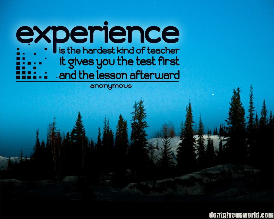 ...experience