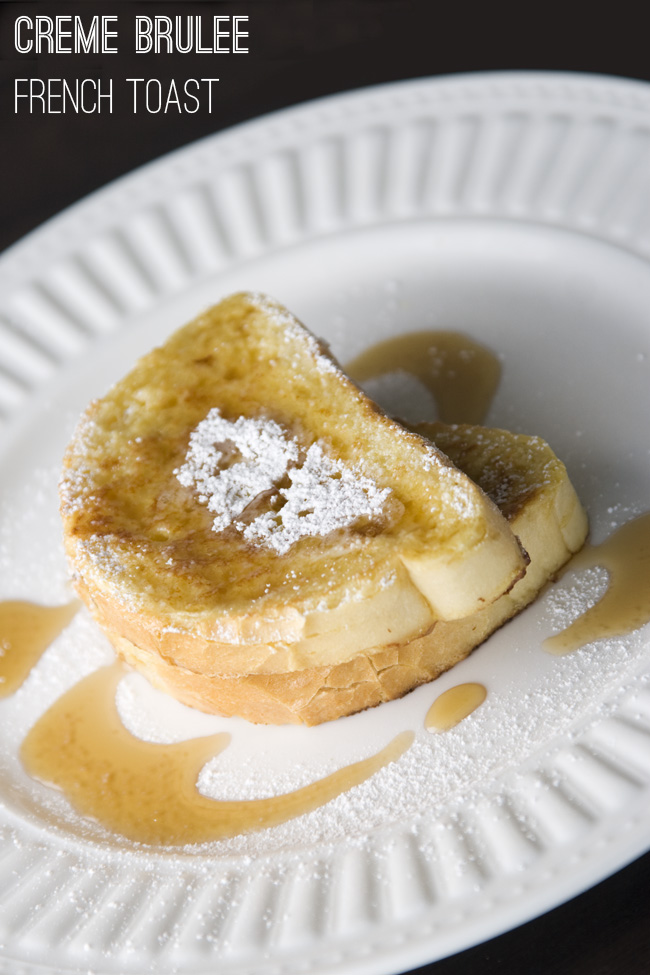 Freckles in April: Recipe: Creme Brulee French Toast