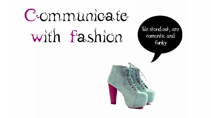 Communicate With Fashion