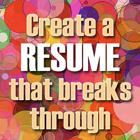 change your resume for every opening