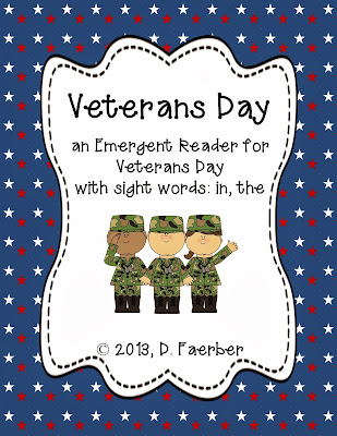 http://www.teacherspayteachers.com/Product/Veterans-Day-An-Emergent-Reader-with-Sight-Words-In-and-The-935624