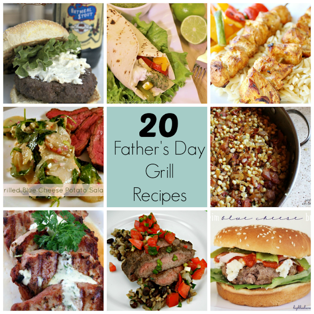 20 Father's Day Grill Recipes/ {i love} my disorganized life