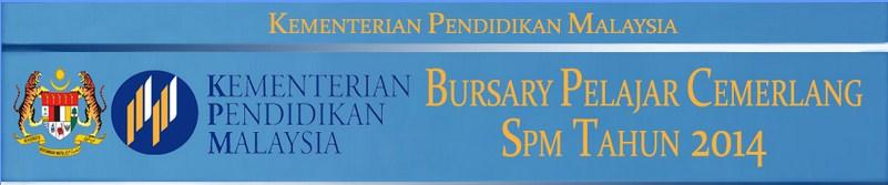 Permohonan Bursary Tajaan KPM Pelajar Cemerlang SPM 2014