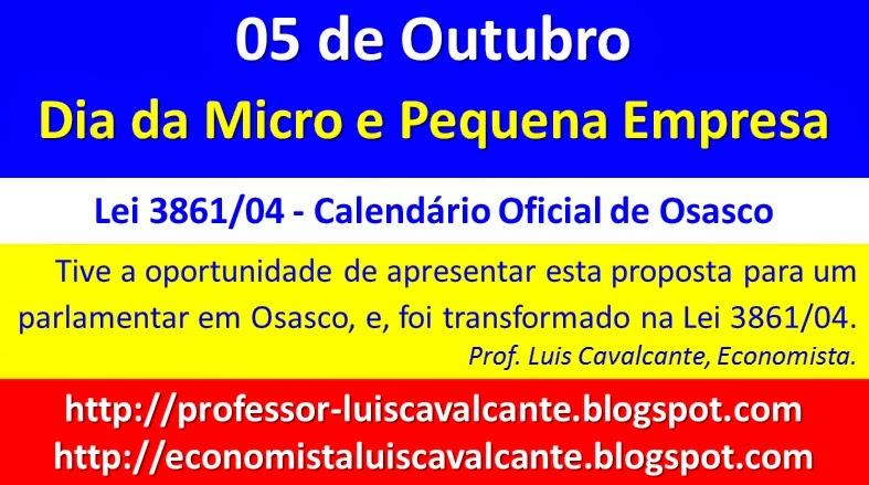05 de Outubro - Dia da Micro e Pequena Empresa - Calendário Oficial de Osasco