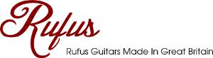 Rufus Guitars Made In Great Britain