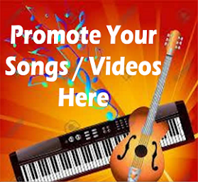 PROMOTE YOUR MUSIC VIDEO HERE