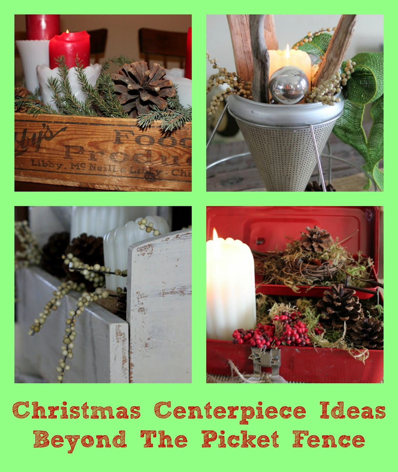 Christmas centerpiece ideas http://bec4-beyondthepicketfence.blogspot.com/2014/10/the-center-of-attention.html