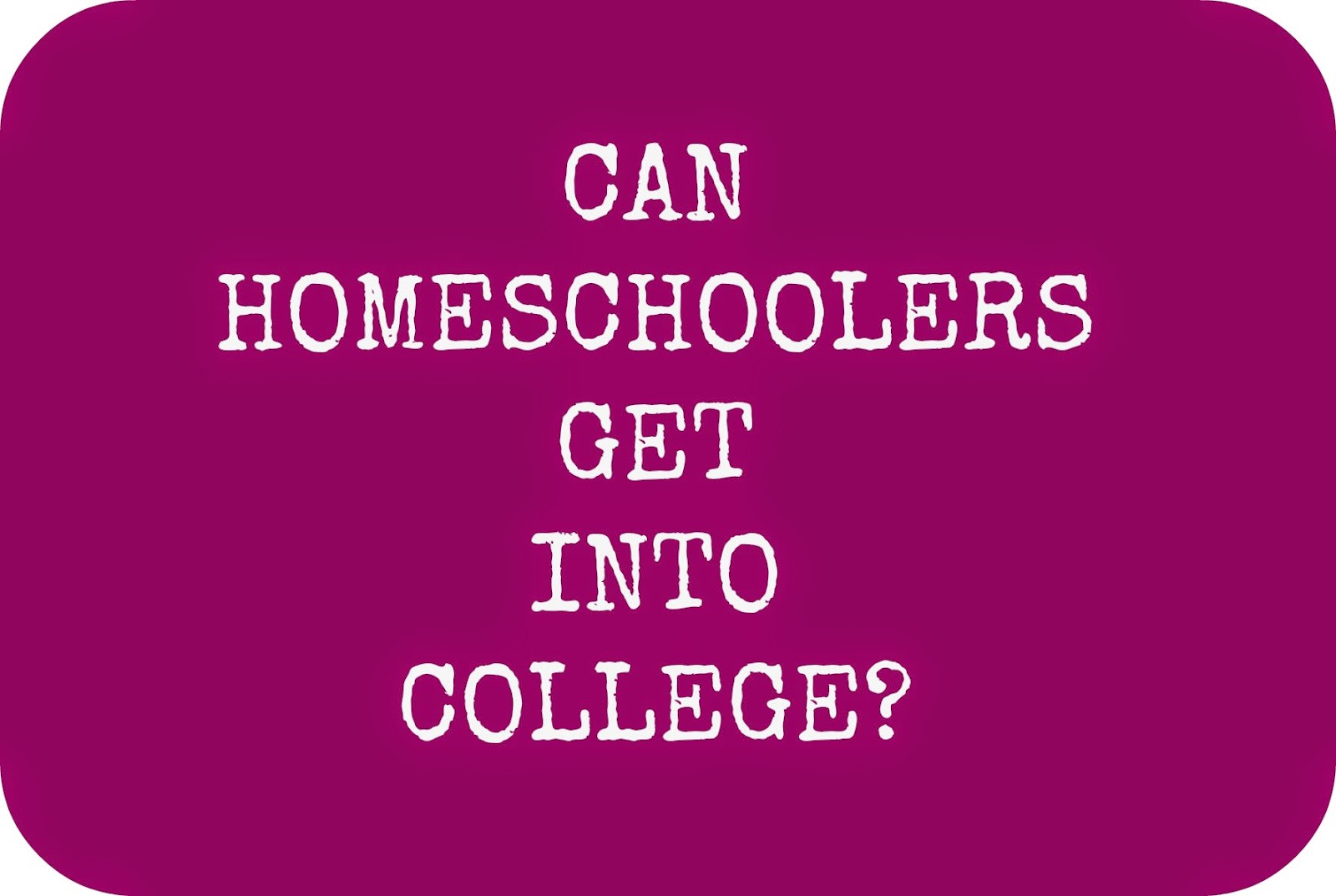 homeschool college decisions