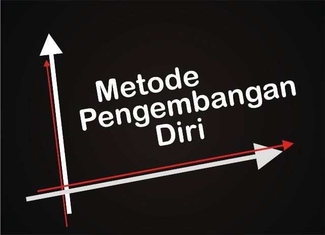 Metode Pengembangan Diri